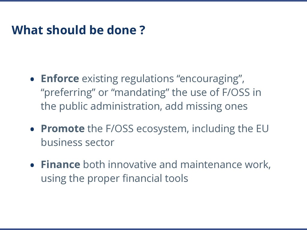 What should be done ? • Enforce existing regula...