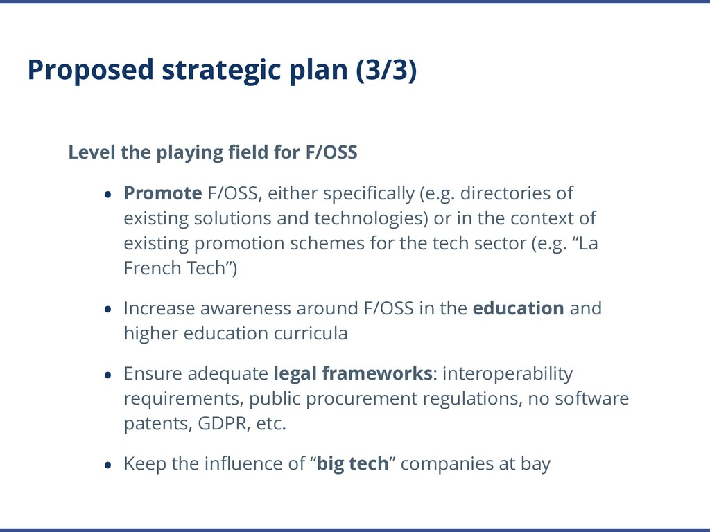 Proposed strategic plan (3/3) Level the playing...