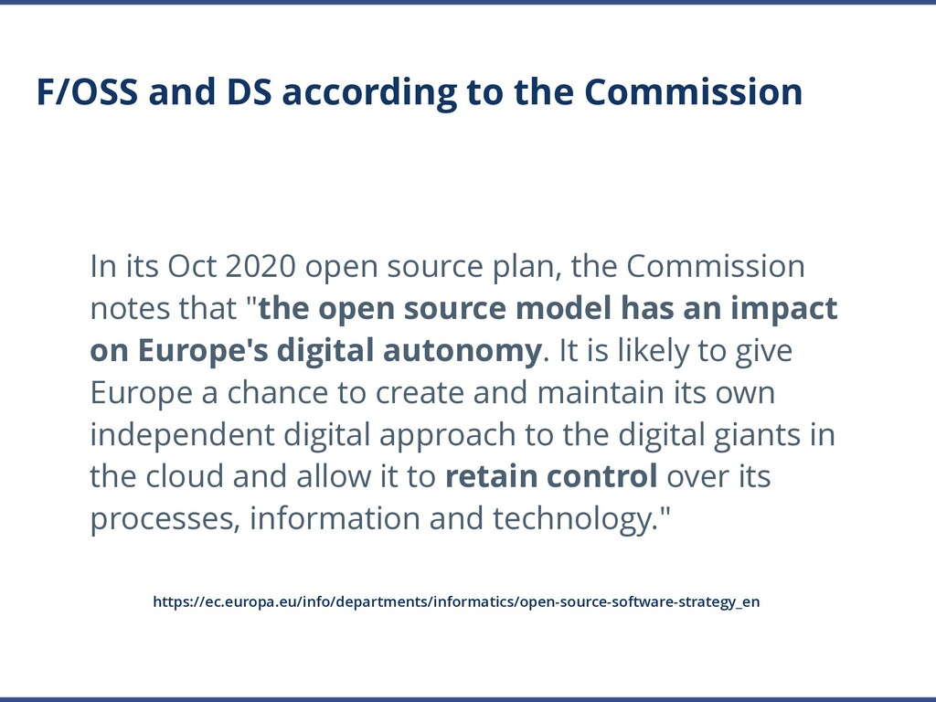 F/OSS and DS according to the Commission In its...