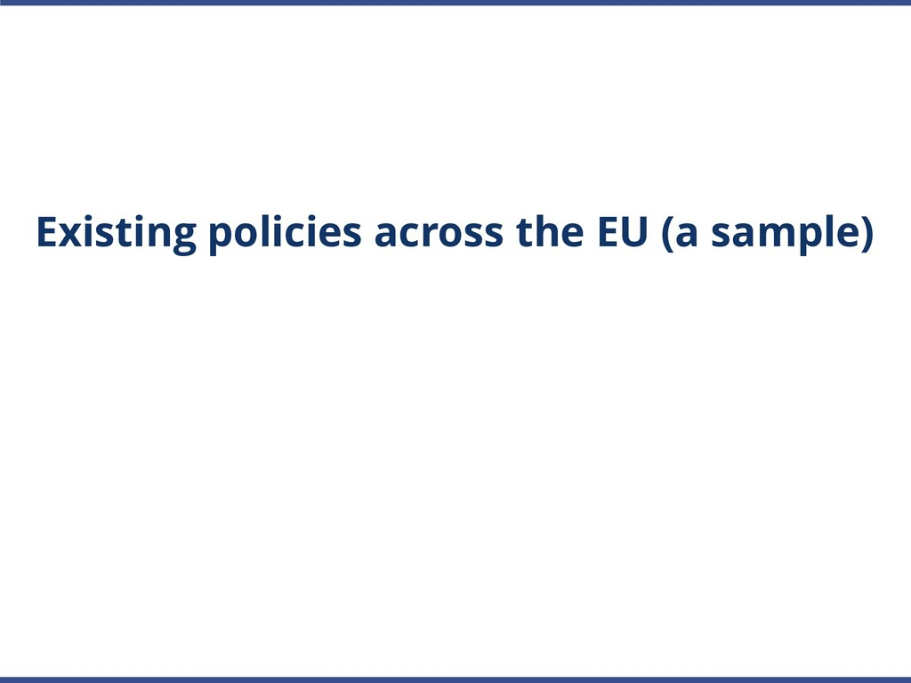 Existing policies across the EU (a sample)