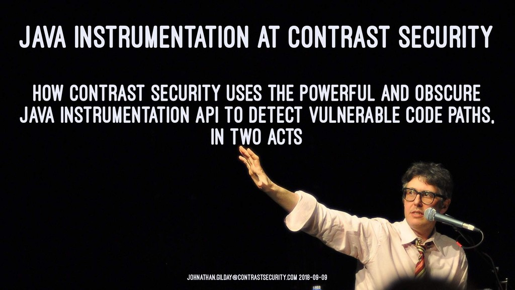 JAVA INSTRUMENTATION AT CONTRAST SECURITY How C...