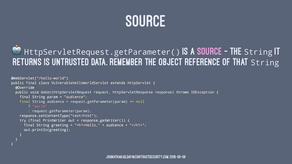 SOURCE ! HttpServletRequest.getParameter() is a...