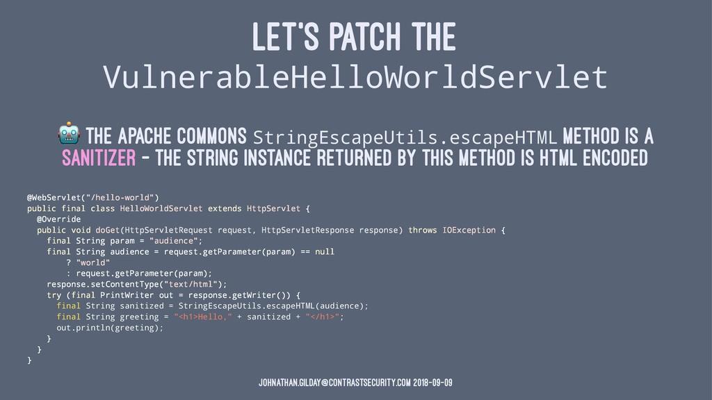 LET'S PATCH THE VulnerableHelloWorldServlet ! T...