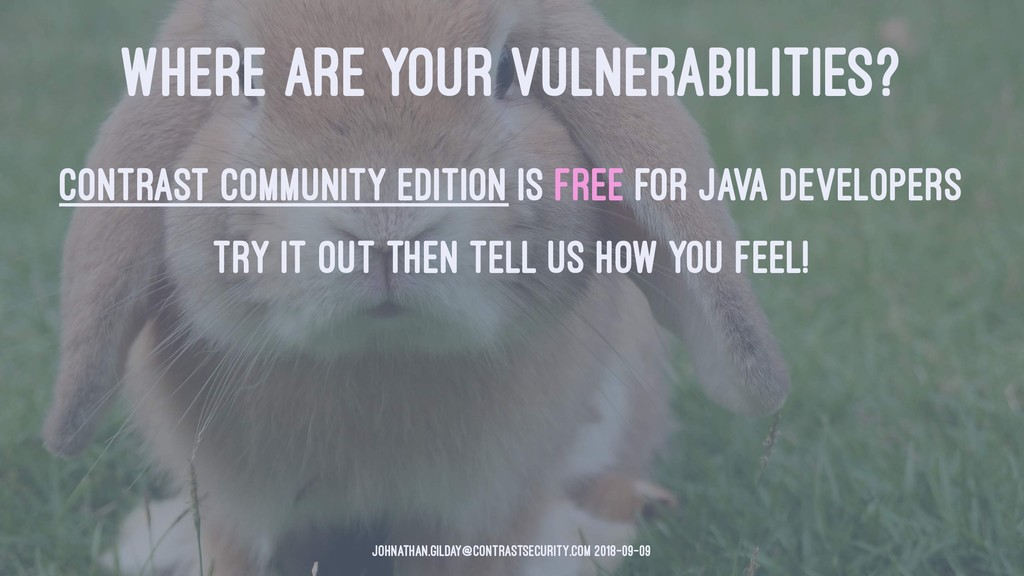 WHERE ARE YOUR VULNERABILITIES? Contrast Commun...