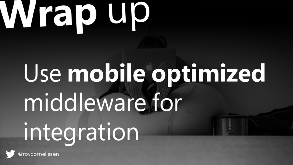 Use mobile optimized middleware for integration...