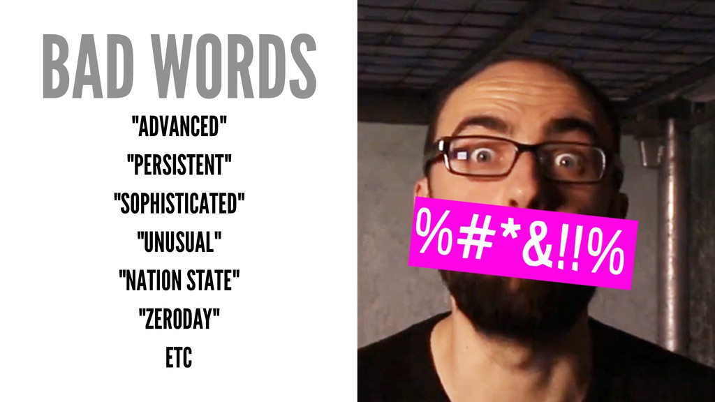 """BAD WORDS """"ADVANCED"""" """"PERSISTENT"""" """"SOPHISTICATE..."""