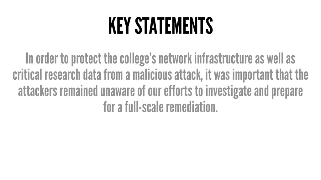 KEY STATEMENTS In order to protect the college'...