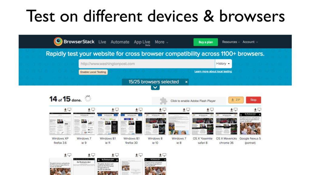 Test on different devices & browsers