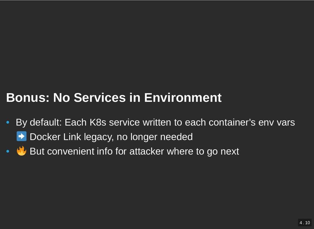 / Bonus: No Services in Environment Bonus: No S...