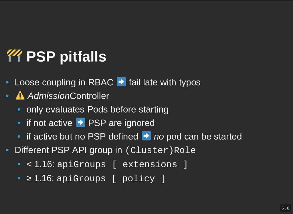 / PSP pitfalls PSP pitfalls • Loose coupling in...
