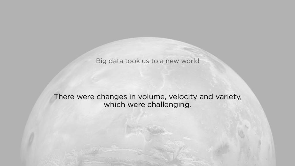 There were changes in volume, velocity and vari...