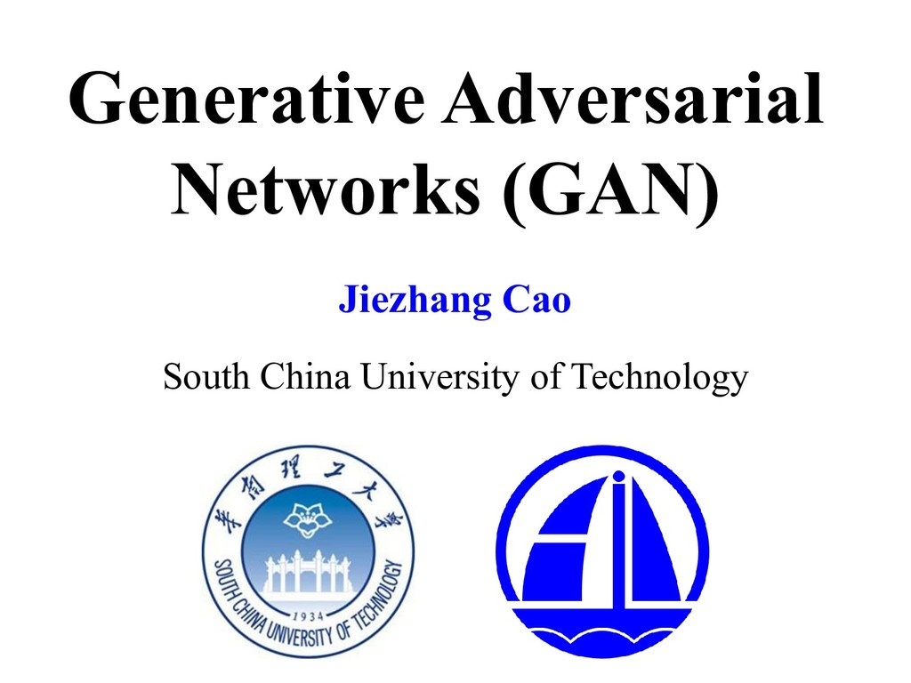 Generative Adversarial Networks (GAN) Jiezhang ...