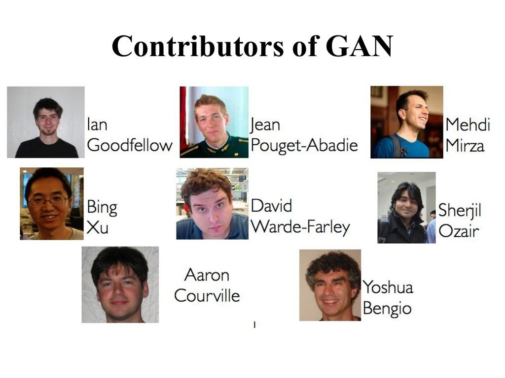 Contributors of GAN