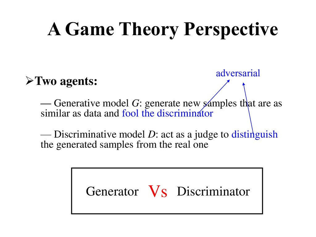A Game Theory Perspective ➢Two agents: — Genera...