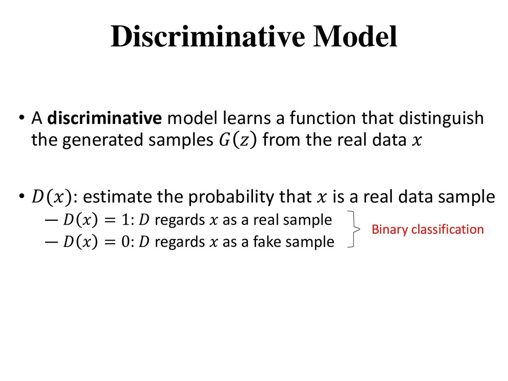 • A discriminative model learns a function that...