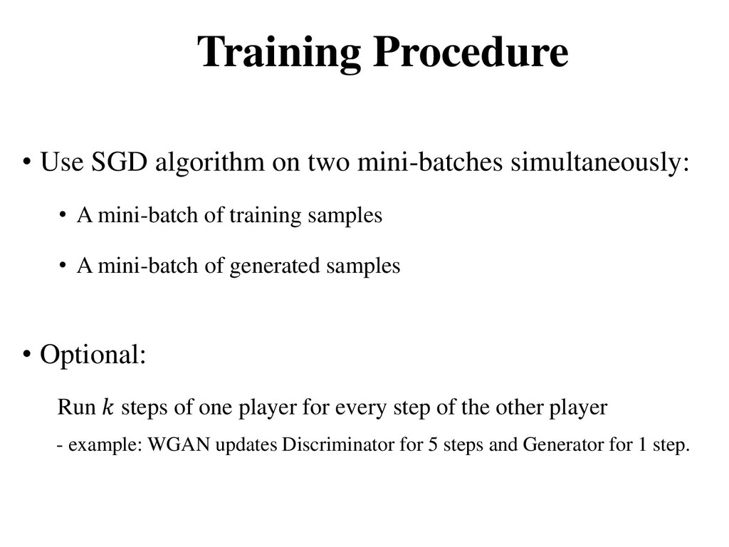 Training Procedure • Use SGD algorithm on two m...
