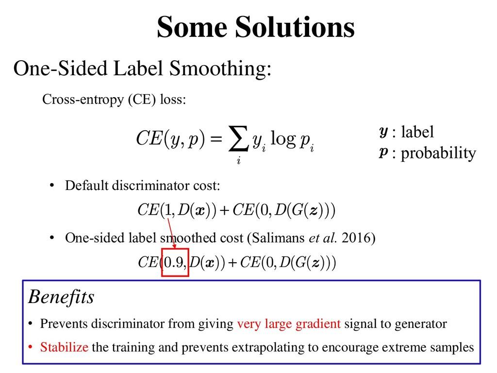 Cross-entropy (CE) loss: • Default discriminato...