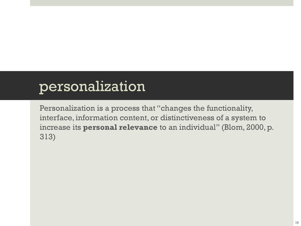 personalization Personalization is a process th...