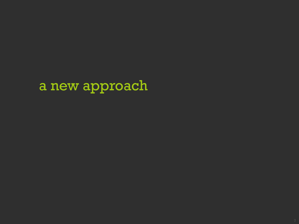 a new approach 7