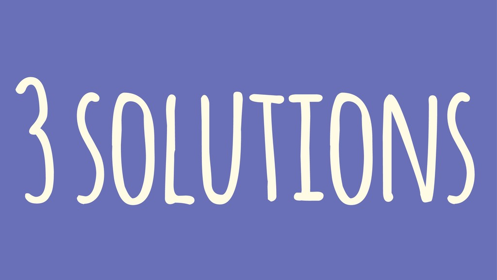 3 solutions