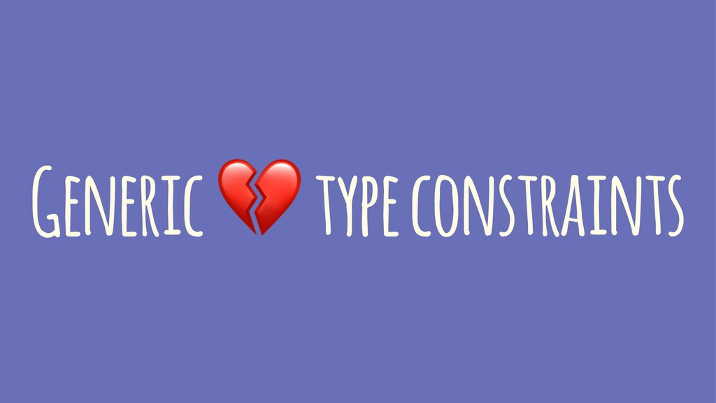 Generic ! type constraints