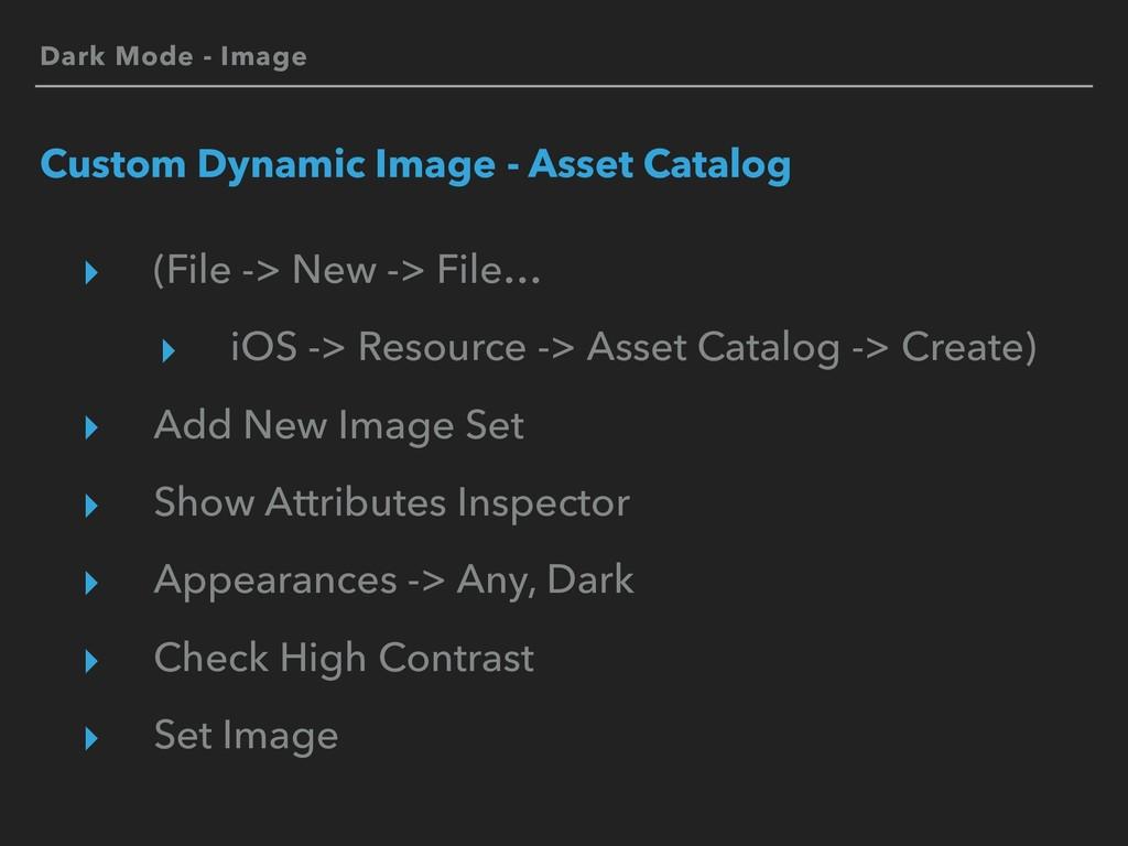 Dark Mode - Image Custom Dynamic Image - Asset ...
