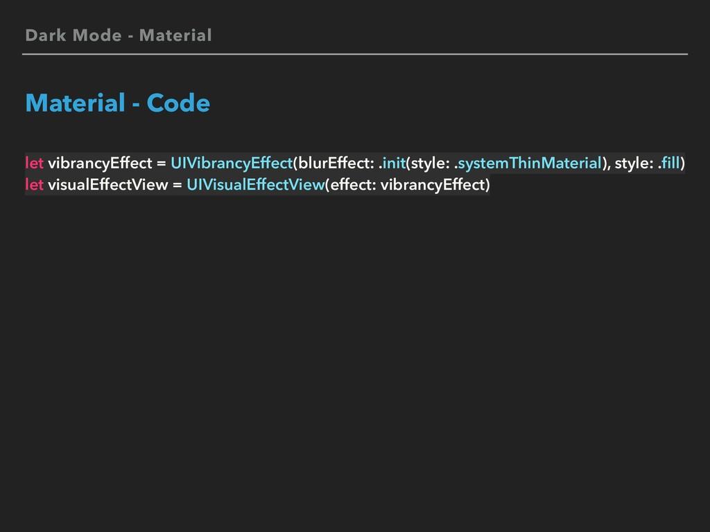 Dark Mode - Material Material - Code let vibran...