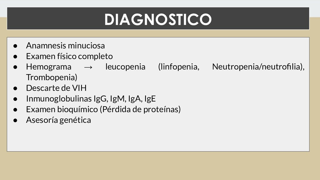 DIAGNOSTICO ● Anamnesis minuciosa ● Examen físi...