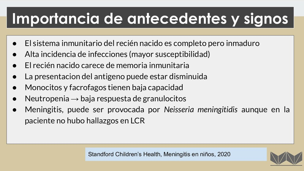 ● El sistema inmunitario del recién nacido es c...