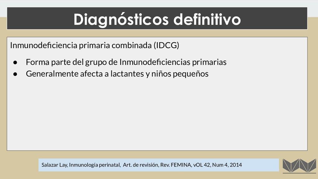 Diagnósticos definitivo Salazar Lay, Inmunologí...