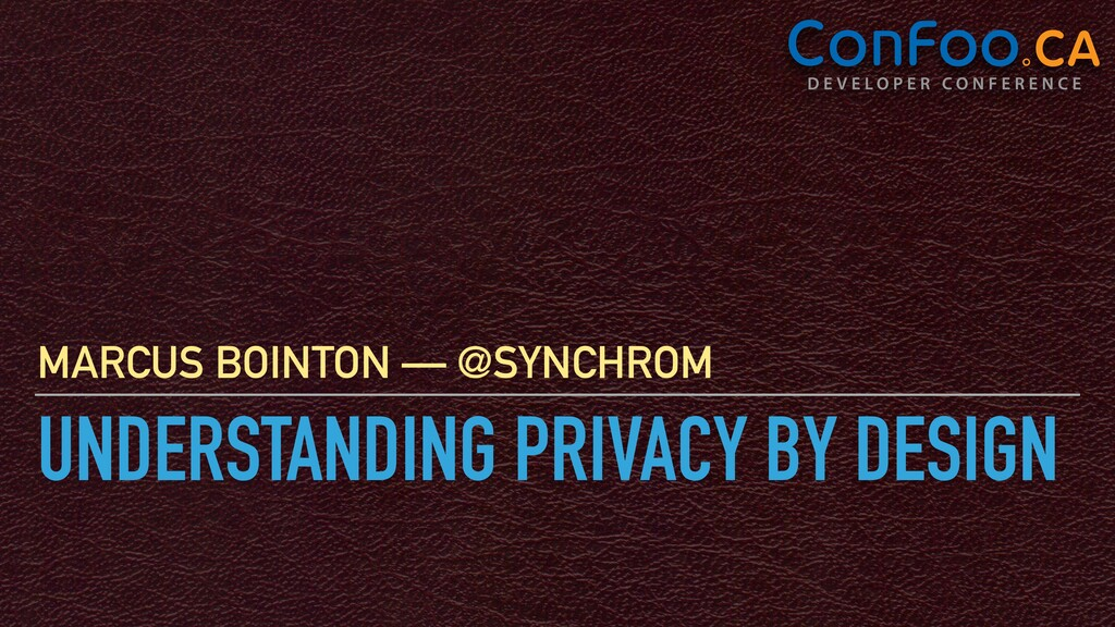 UNDERSTANDING PRIVACY BY DESIGN MARCUS BOINTON ...