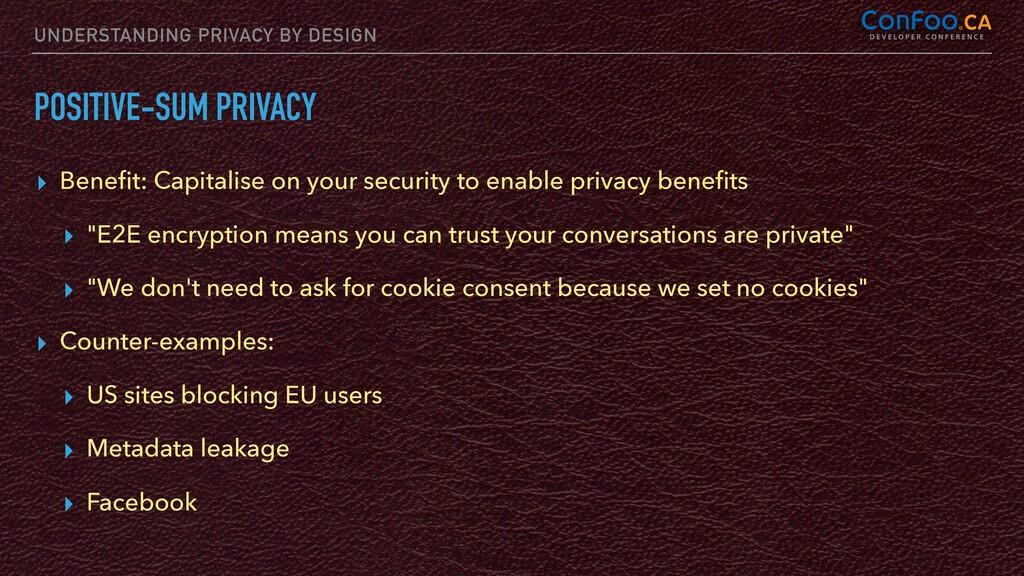 UNDERSTANDING PRIVACY BY DESIGN POSITIVE-SUM PR...