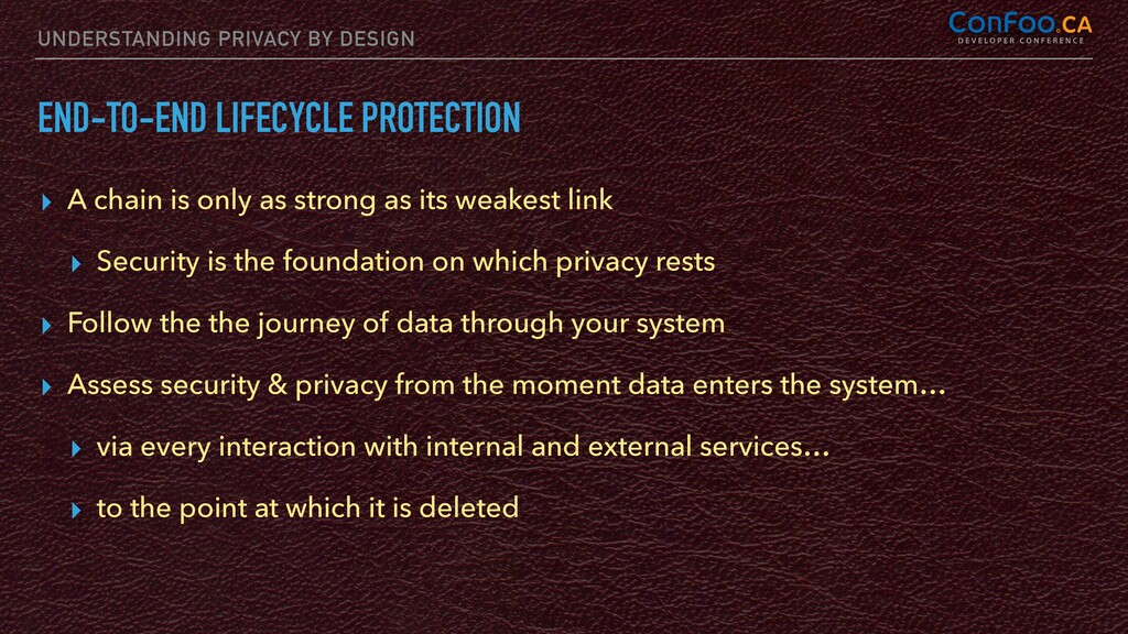 UNDERSTANDING PRIVACY BY DESIGN END-TO-END LIFE...