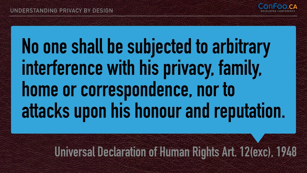 No one shall be subjected to arbitrary interfer...