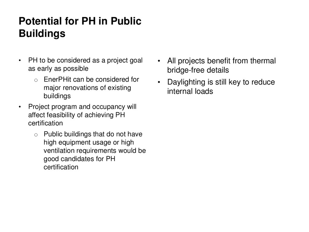 Potential for PH in Public Buildings • PH to be...