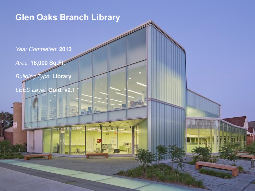 Glen Oaks Branch Library Year Completed: 2013 A...