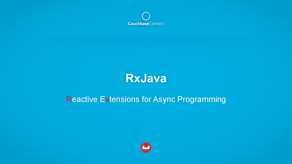 RxJava Reactive Extensions for Async Programming
