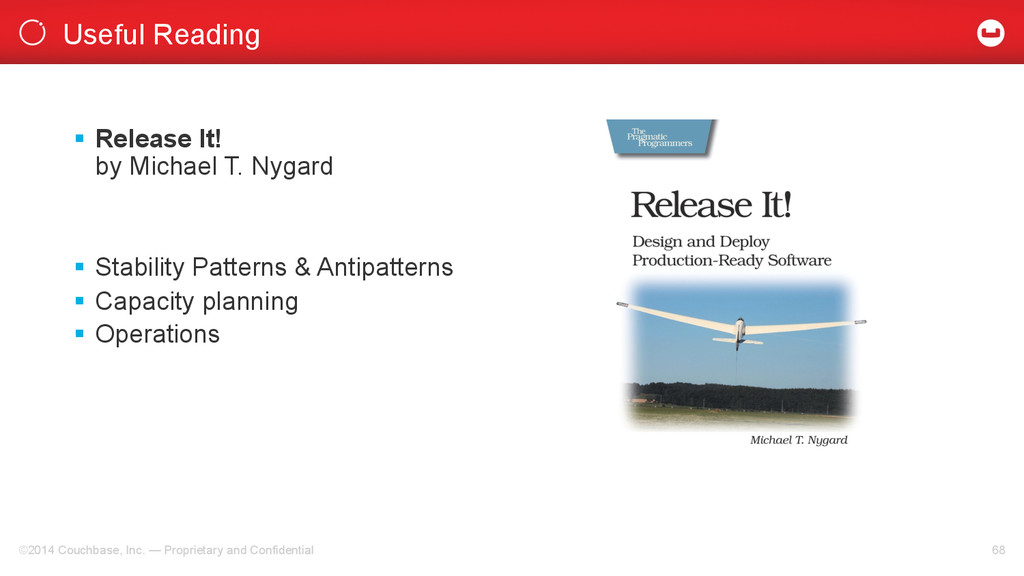 Useful Reading ©2014 Couchbase, Inc. — Propriet...