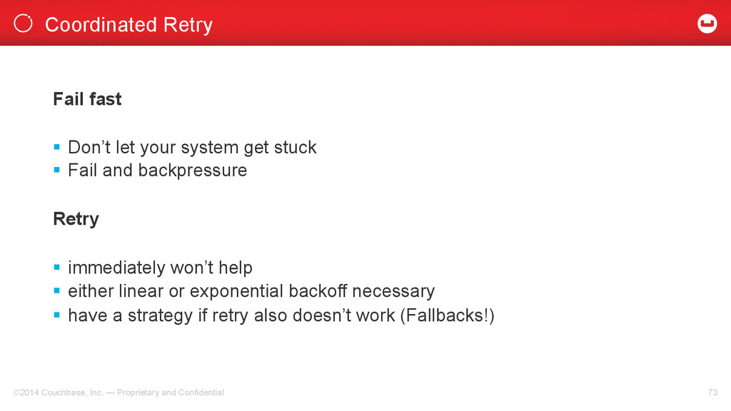 Coordinated Retry ©2014 Couchbase, Inc. — Propr...