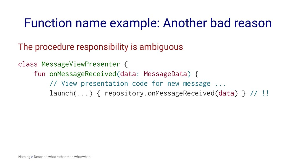 Function name example: Another bad reason The p...
