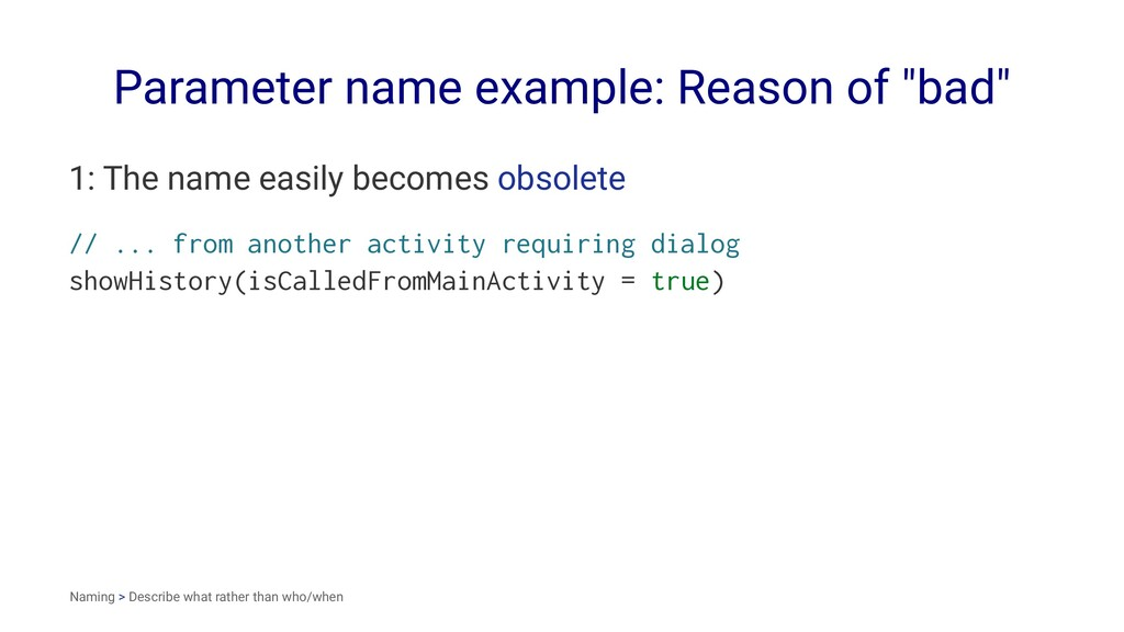 "Parameter name example: Reason of ""bad"" 1: The ..."
