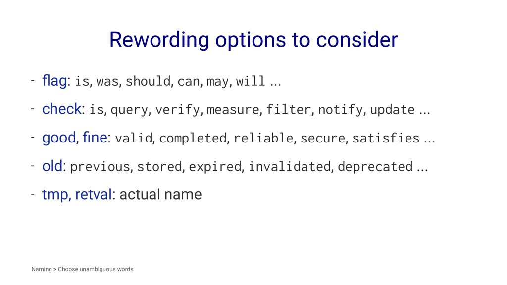 Rewording options to consider - flag: is, was, s...