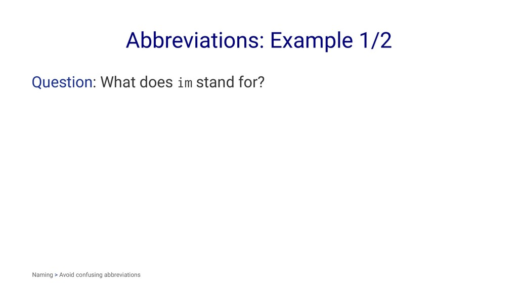 Abbreviations: Example 1/2 Question: What does ...