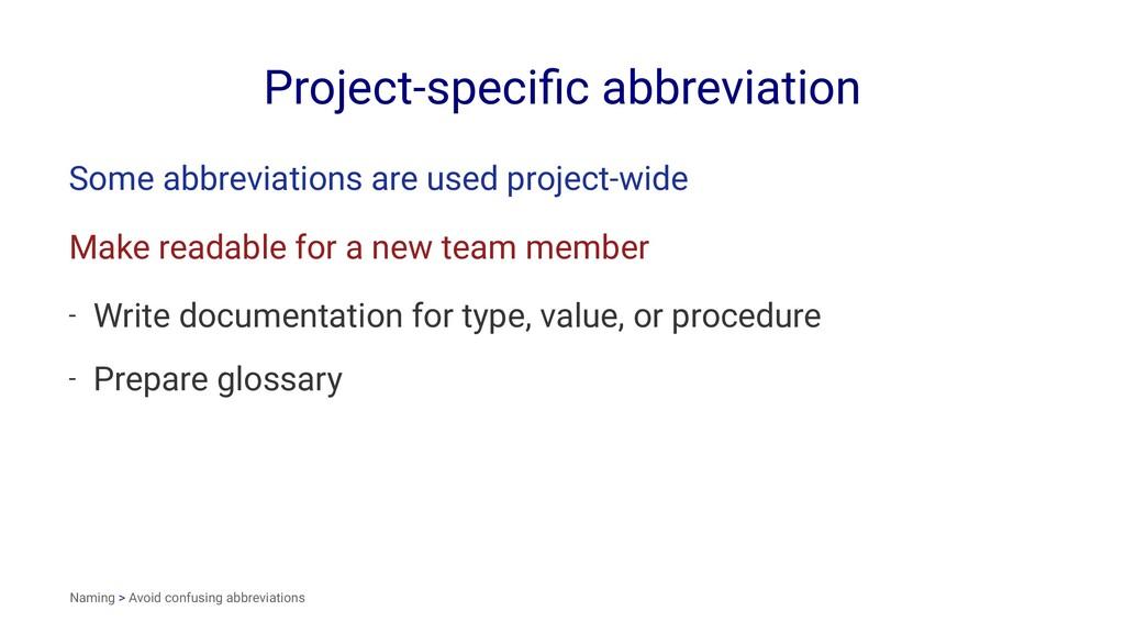 Project-specific abbreviation Some abbreviations...