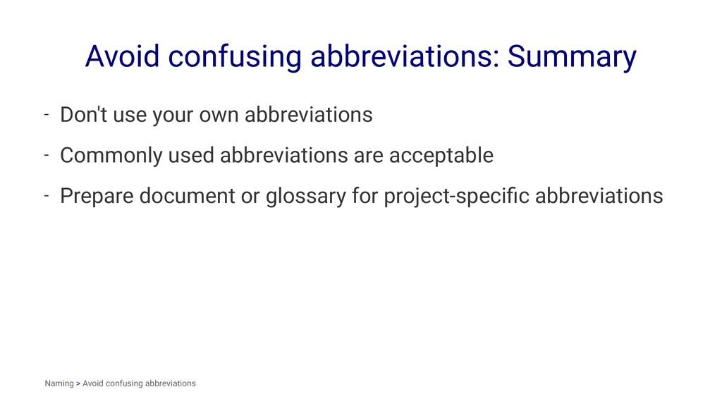 Avoid confusing abbreviations: Summary - Don't ...