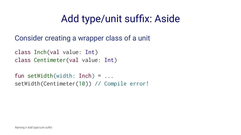 Add type/unit suffix: Aside Consider creating a ...