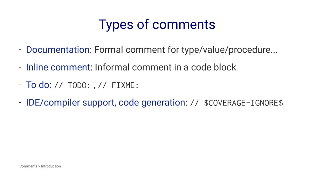 Types of comments - Documentation: Formal comme...
