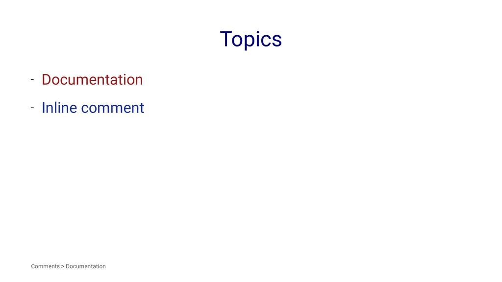 Topics - Documentation - Inline comment Comment...