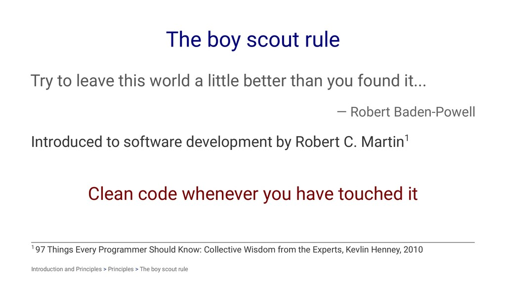 The boy scout rule Try to leave this world a li...