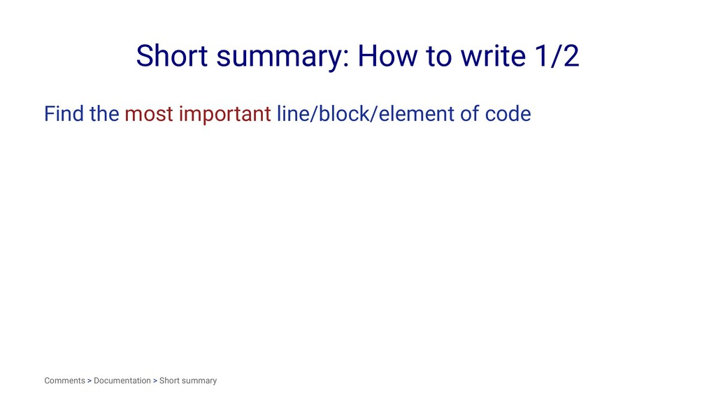 Short summary: How to write 1/2 Find the most i...